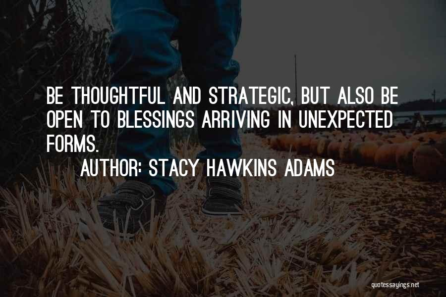 Stacy Hawkins Adams Quotes 1648015