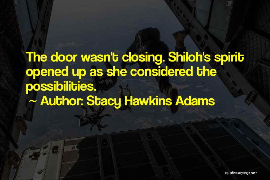 Stacy Hawkins Adams Quotes 599558
