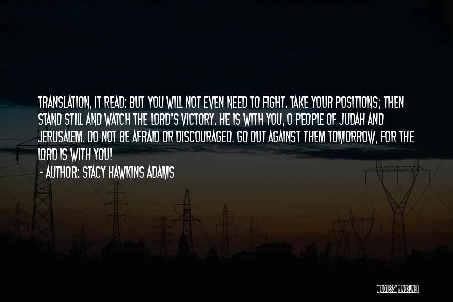 Stacy Hawkins Adams Quotes 819059