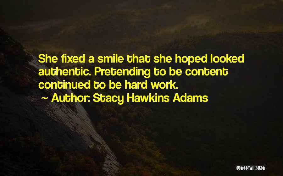 Stacy Hawkins Adams Quotes 900464