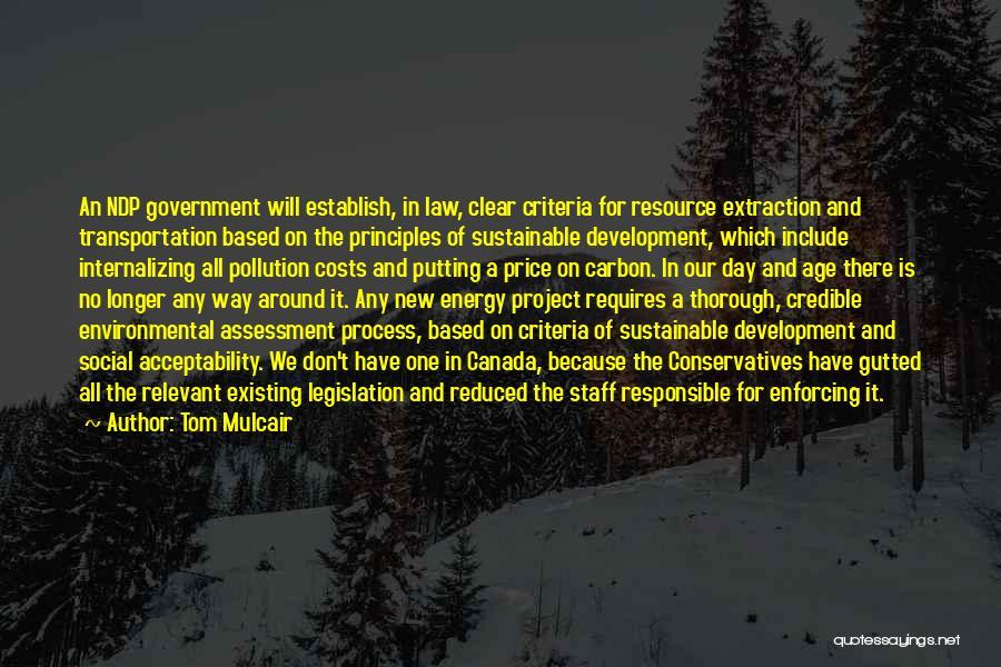Staff Development Quotes By Tom Mulcair