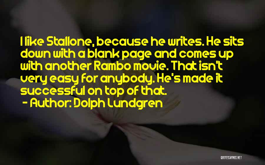 Stallone Movie Quotes By Dolph Lundgren