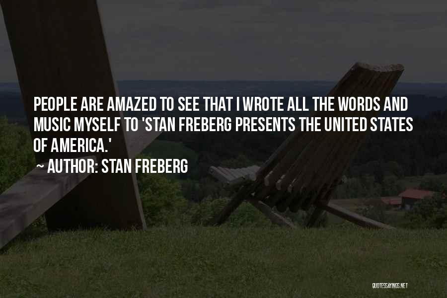Stan Freberg Quotes 1536241