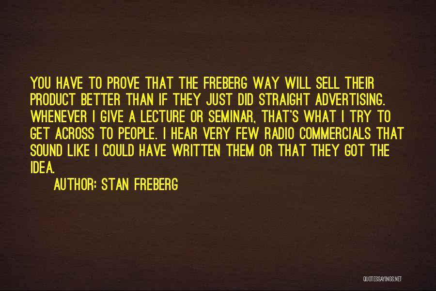 Stan Freberg Quotes 536030