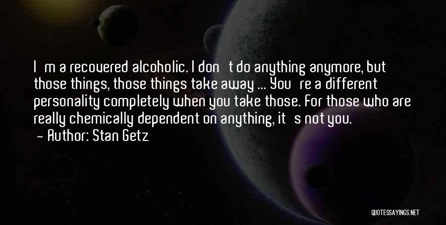 Stan Getz Quotes 1127076