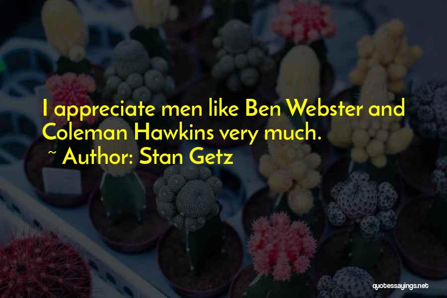 Stan Getz Quotes 1346649