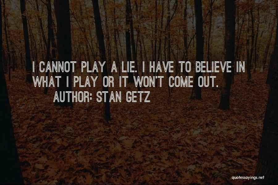 Stan Getz Quotes 1591562