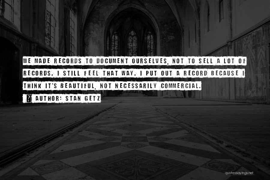 Stan Getz Quotes 1647120
