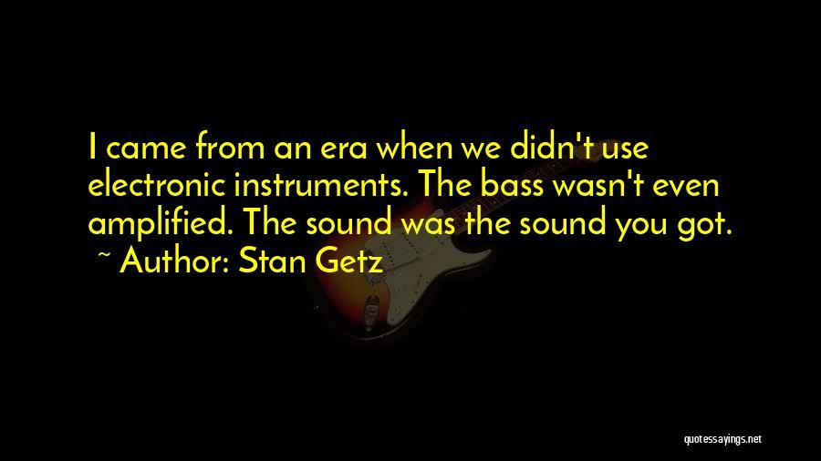 Stan Getz Quotes 1700279
