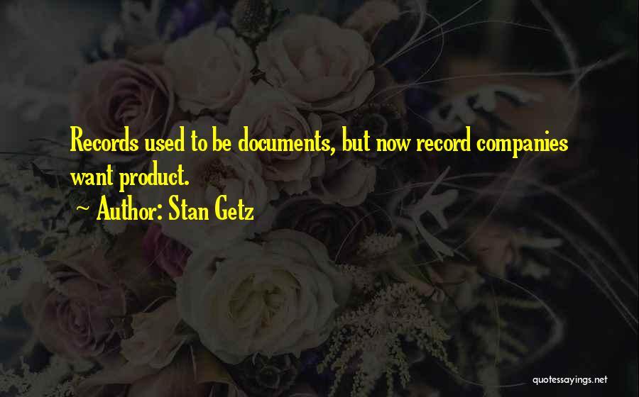 Stan Getz Quotes 2119821