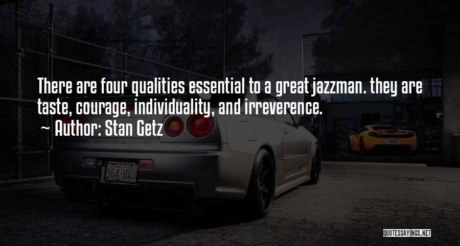 Stan Getz Quotes 717522