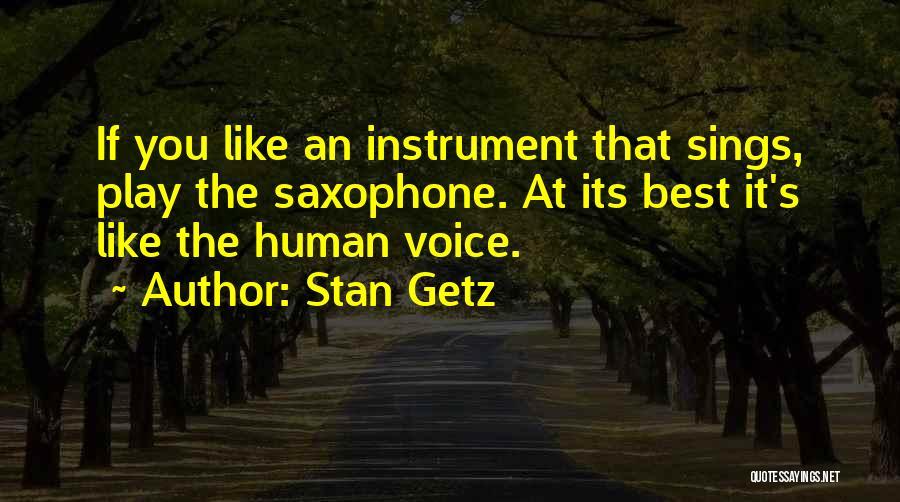 Stan Getz Quotes 727341