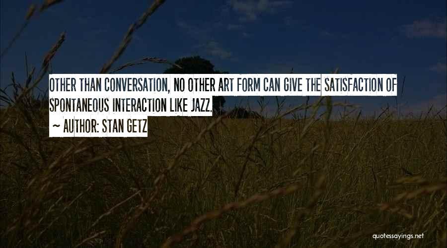 Stan Getz Quotes 863120