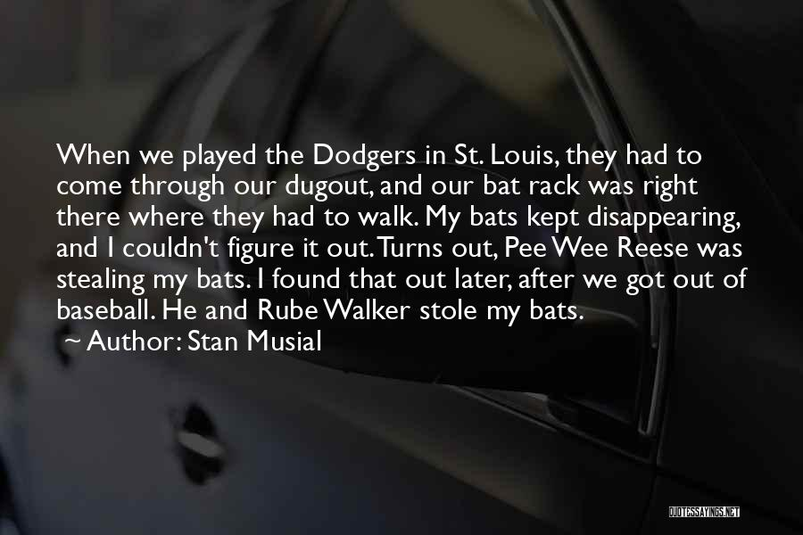 Stan Musial Quotes 1123831
