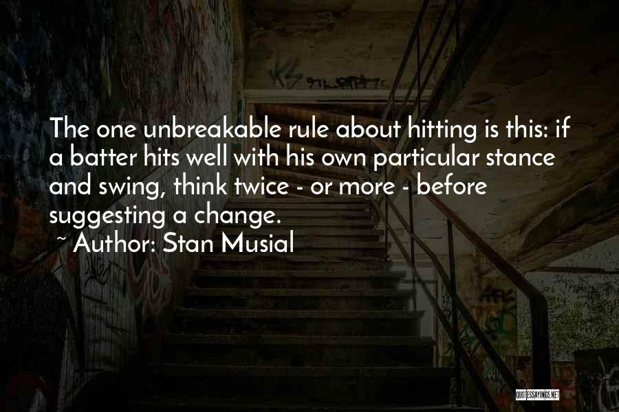 Stan Musial Quotes 1163733