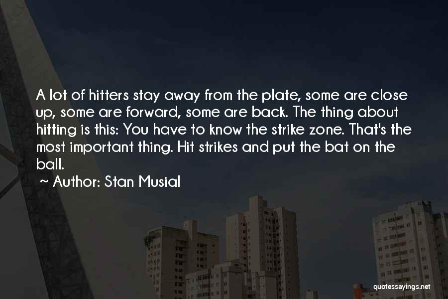 Stan Musial Quotes 1564055