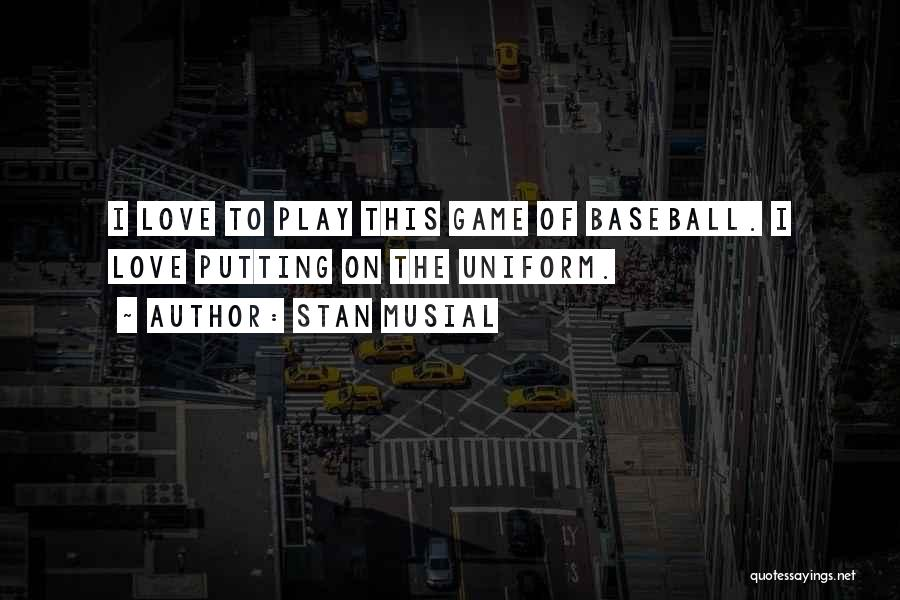 Stan Musial Quotes 1814087