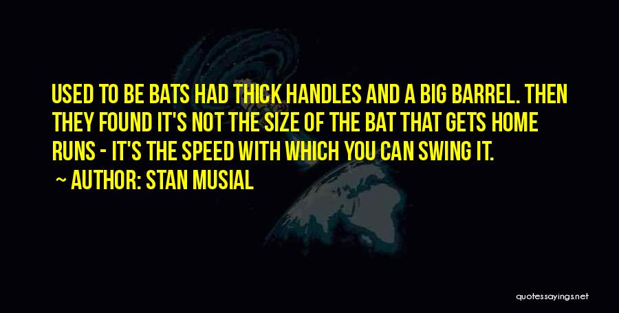 Stan Musial Quotes 1847344