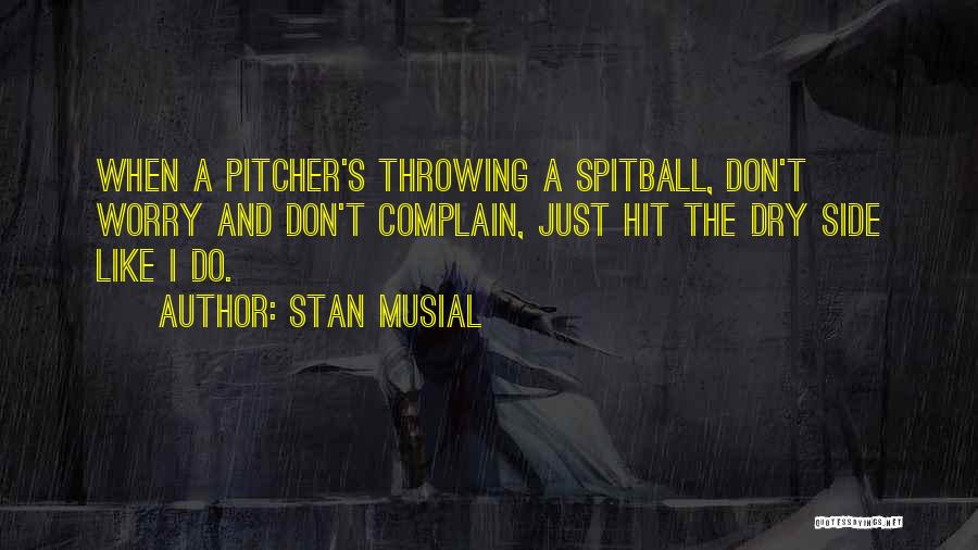 Stan Musial Quotes 538284