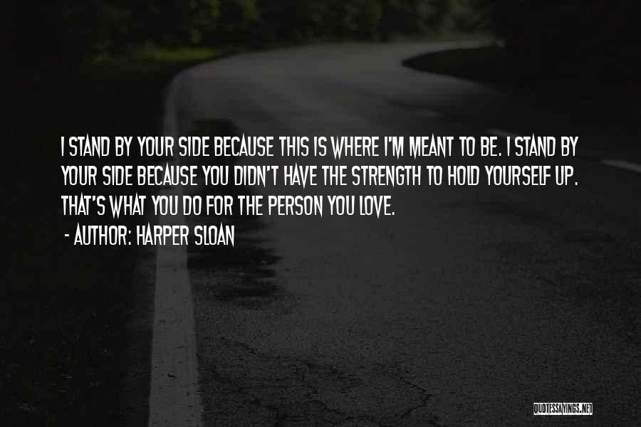 Top 44 Stand By My Side Love Quotes Sayings