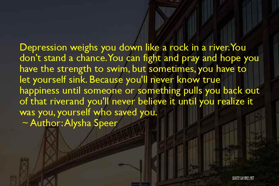 Stand Like A Rock Quotes By Alysha Speer