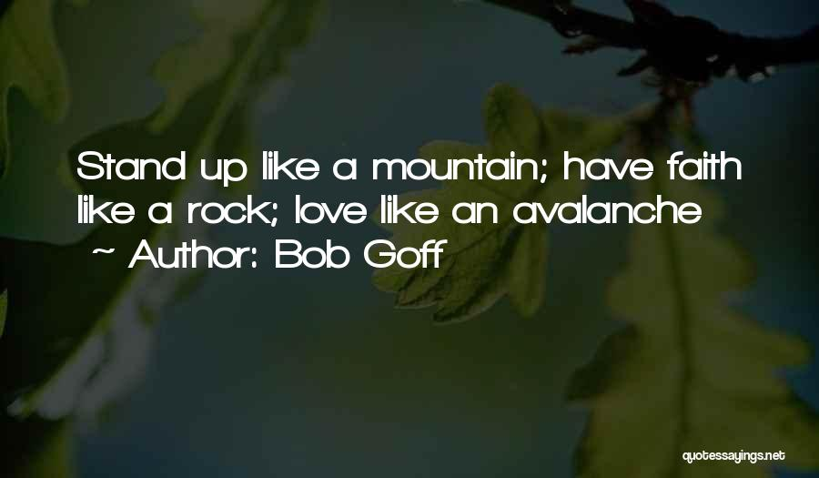 Stand Like A Rock Quotes By Bob Goff