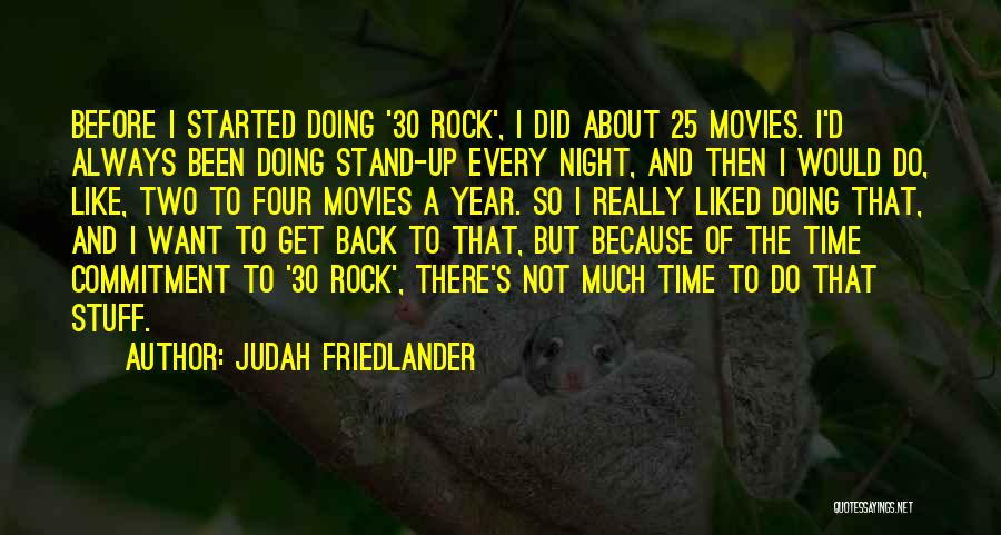 Stand Like A Rock Quotes By Judah Friedlander