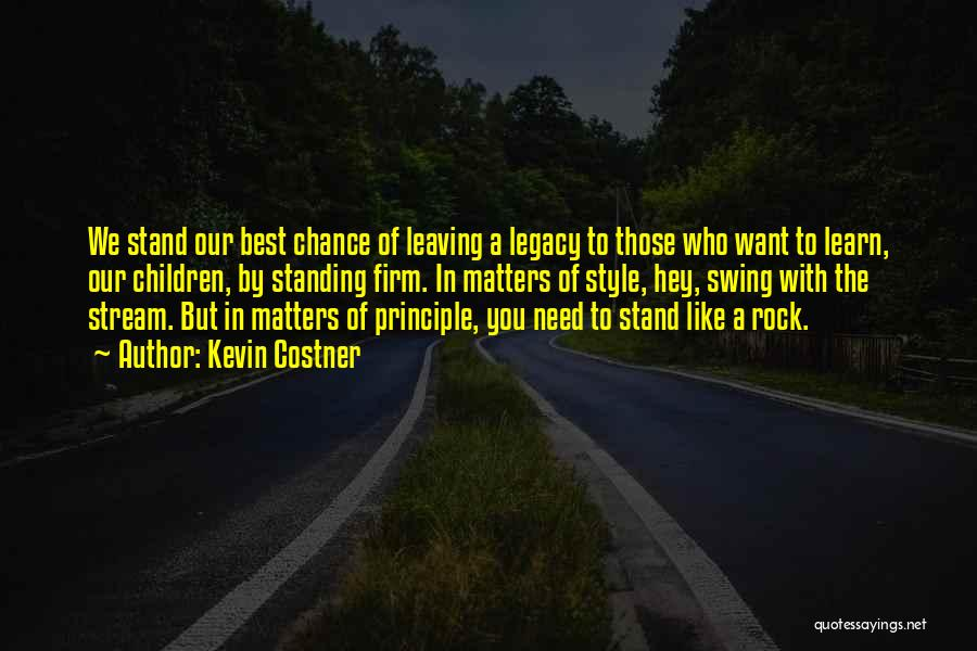Stand Like A Rock Quotes By Kevin Costner