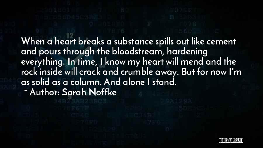 Stand Like A Rock Quotes By Sarah Noffke