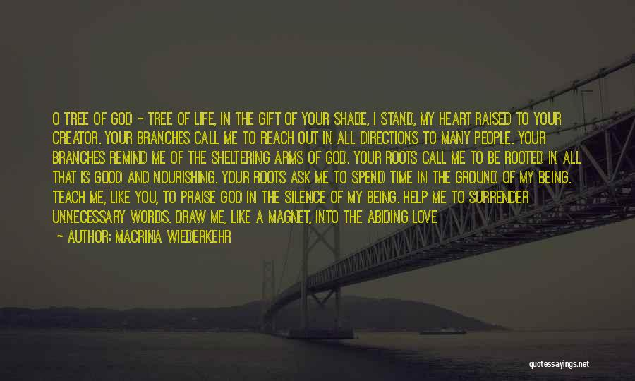 Stand Like A Tree Quotes By Macrina Wiederkehr