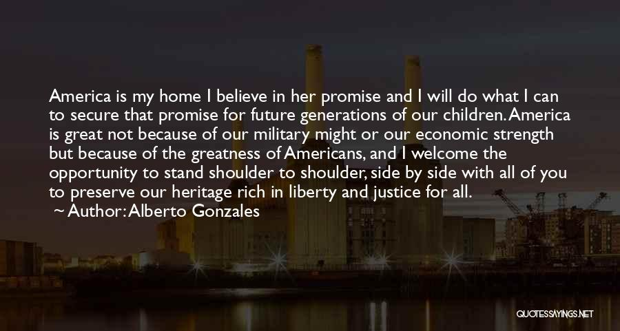 Stand My Side Quotes By Alberto Gonzales