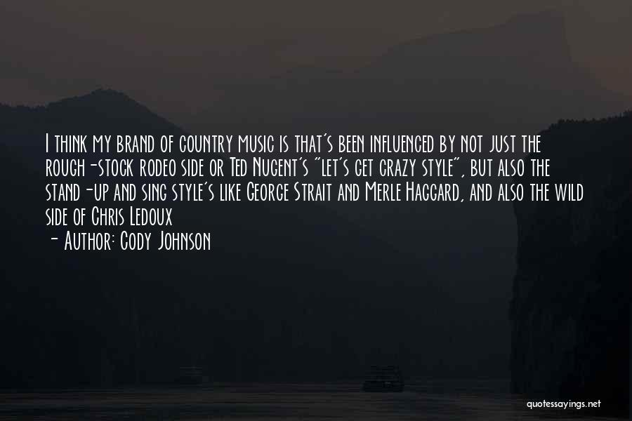 Stand My Side Quotes By Cody Johnson