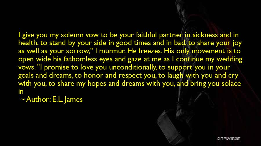 Stand My Side Quotes By E.L. James