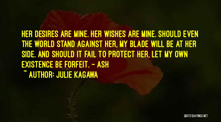 Stand My Side Quotes By Julie Kagawa