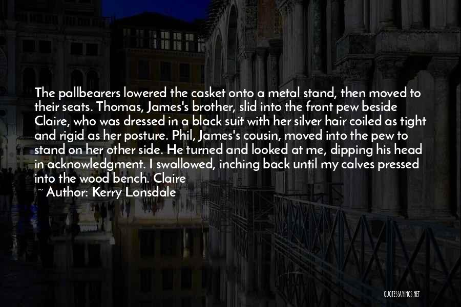 Stand My Side Quotes By Kerry Lonsdale