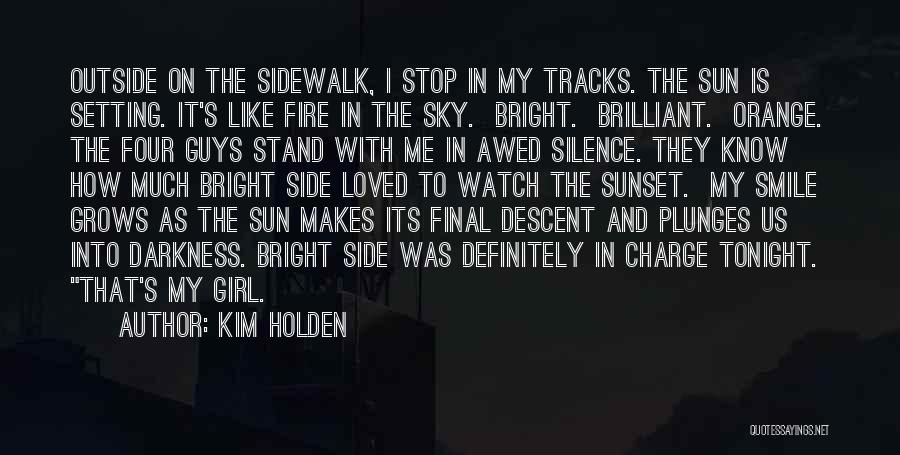 Stand My Side Quotes By Kim Holden