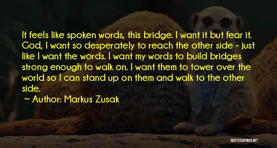 Stand My Side Quotes By Markus Zusak