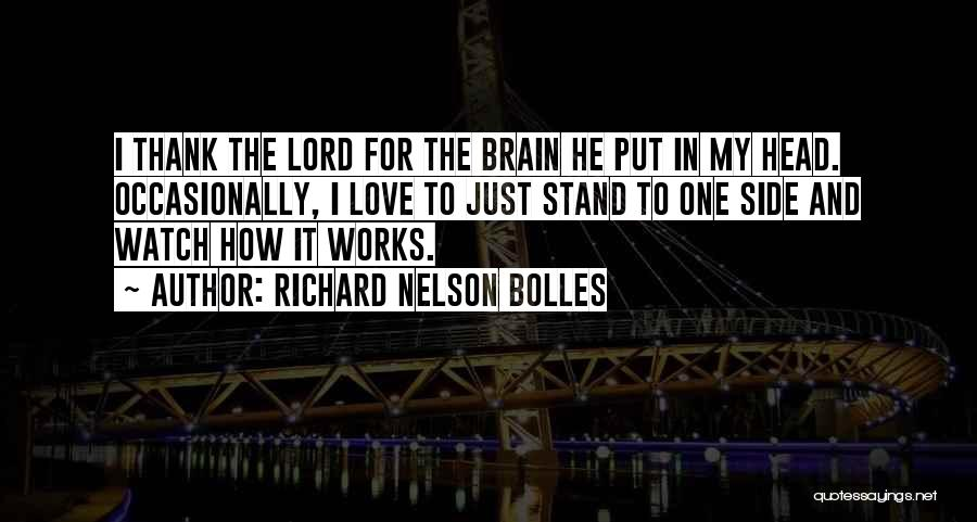Stand My Side Quotes By Richard Nelson Bolles
