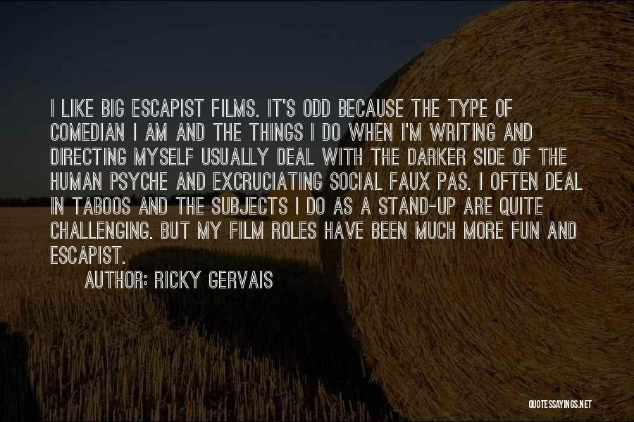 Stand My Side Quotes By Ricky Gervais