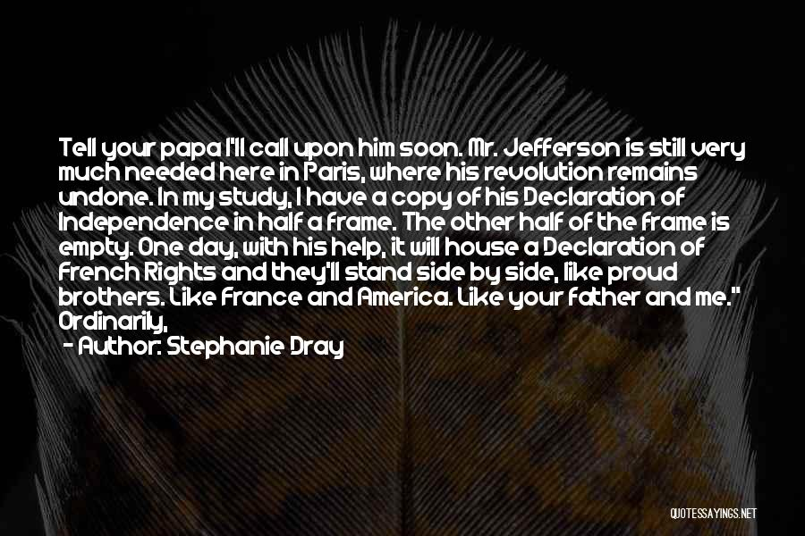 Stand My Side Quotes By Stephanie Dray