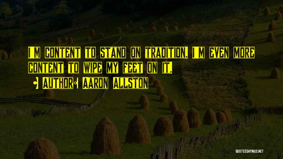 Stand On My Own Feet Quotes By Aaron Allston