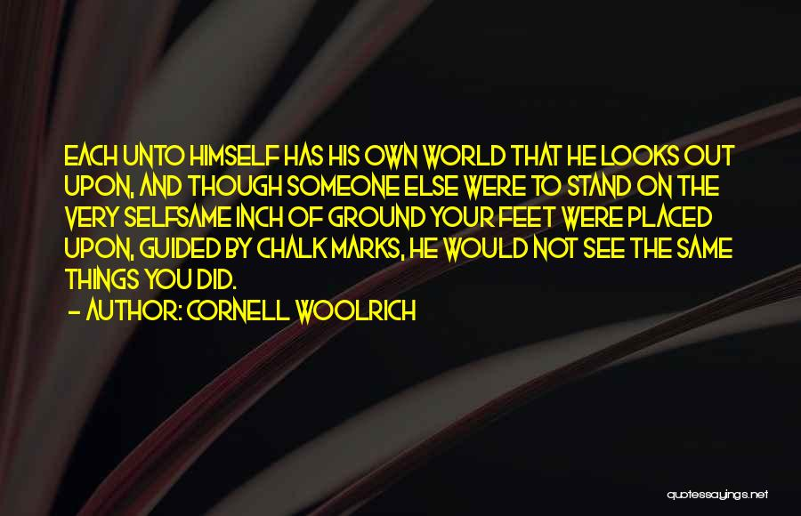 Stand On My Own Feet Quotes By Cornell Woolrich