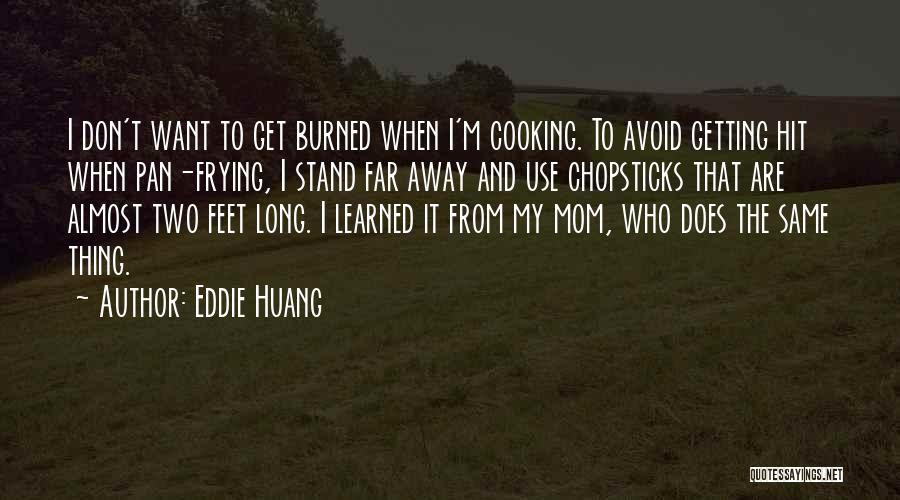 Stand On My Own Feet Quotes By Eddie Huang