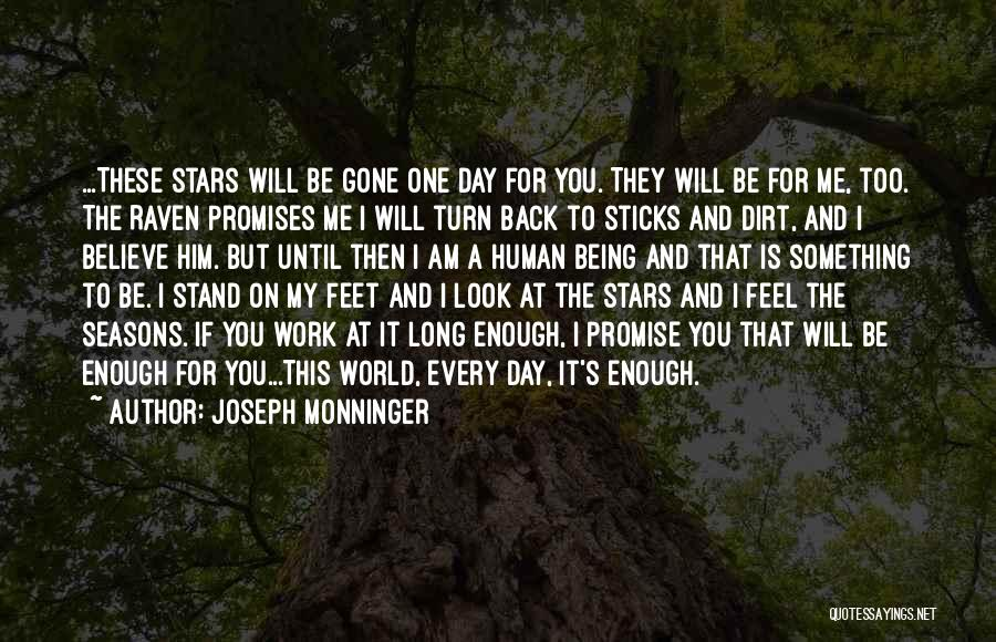 Stand On My Own Feet Quotes By Joseph Monninger
