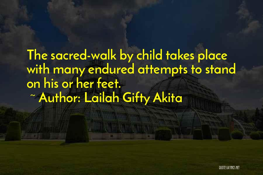 Stand On My Own Feet Quotes By Lailah Gifty Akita