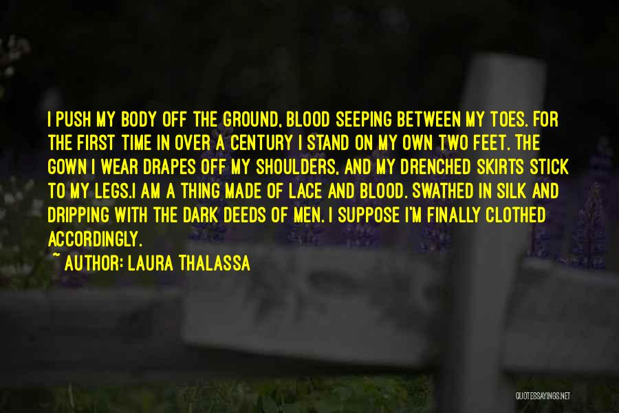 Stand On My Own Feet Quotes By Laura Thalassa