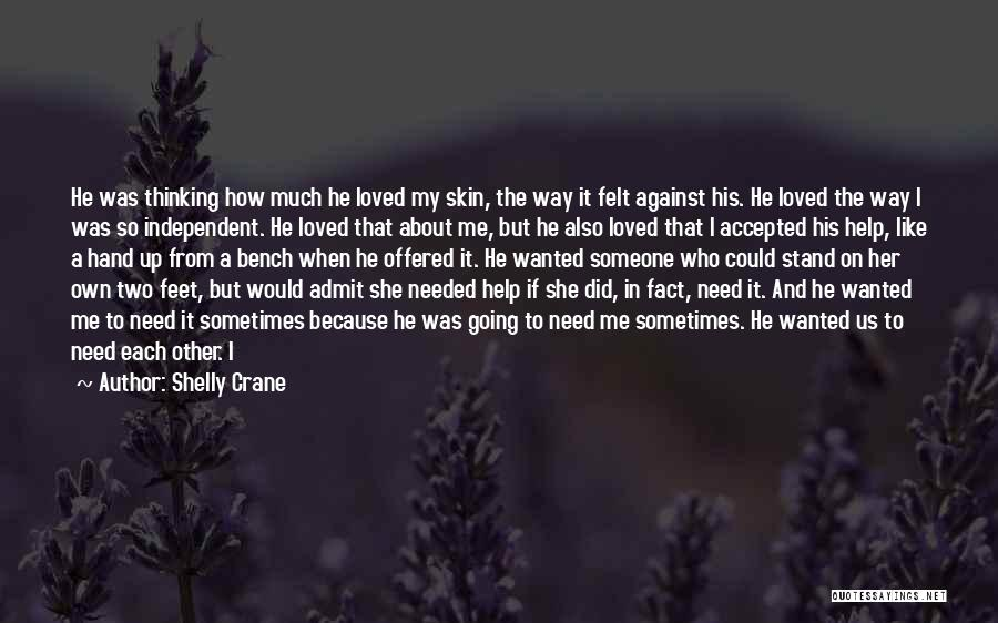 Stand On My Own Feet Quotes By Shelly Crane