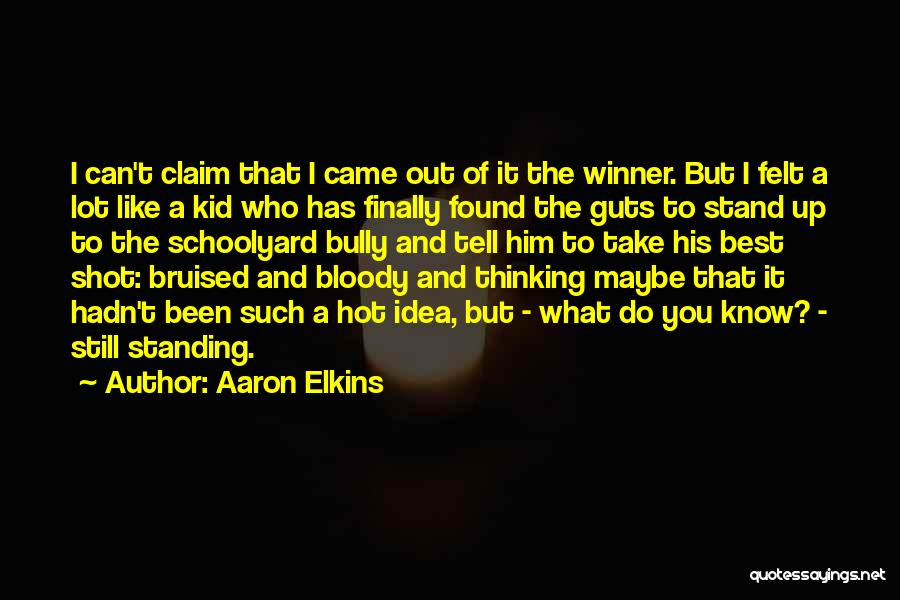 Stand Out Like A Quotes By Aaron Elkins