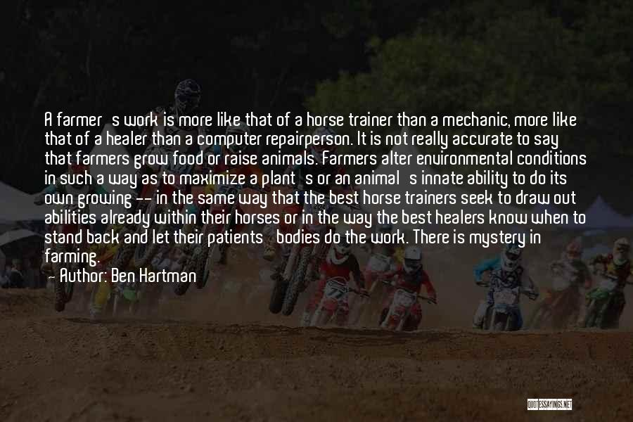 Stand Out Like A Quotes By Ben Hartman