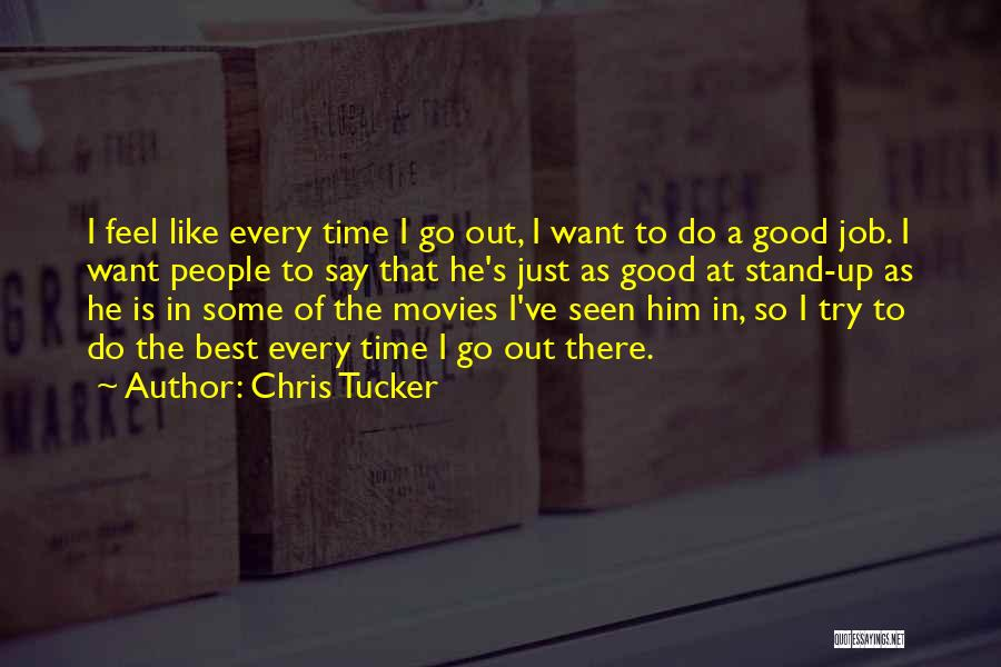 Stand Out Like A Quotes By Chris Tucker